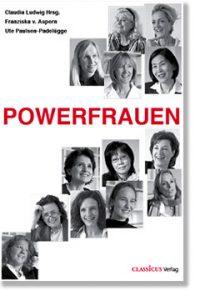 Powerfrauen - 25 Interviews mit erfolgreichen Frauen